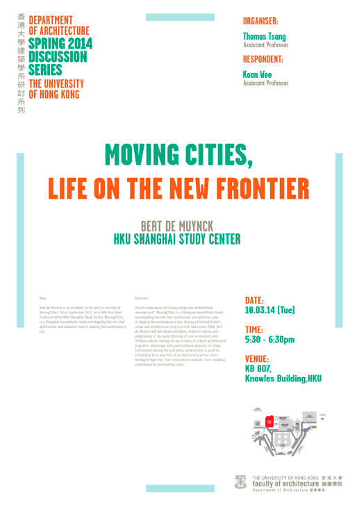 2014 Discussion Series | MovingCities lecture @HKU 18Mar2014