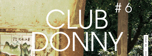 Club Donny#6 | 2011