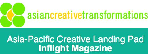 Asia-Pacific Creative Landing Pad | Asia Creative Transformations [2012]