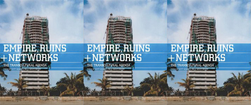 Empires, Ruins + Networks | edited by Scott McQuire & Nikos Papastergiadis