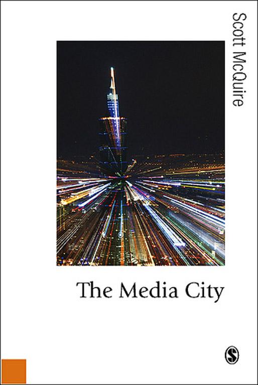 The Media City | by Scott McQuire