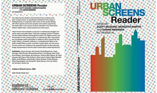 URBAN SCREENS READER | edited by Scott McQuire, Meredith Martin and Sabine Niederer