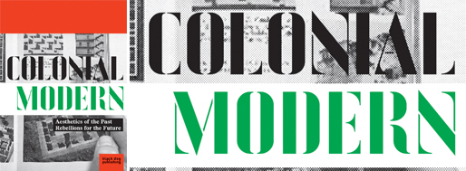 Colonial Modern | black dog publishing, 2010