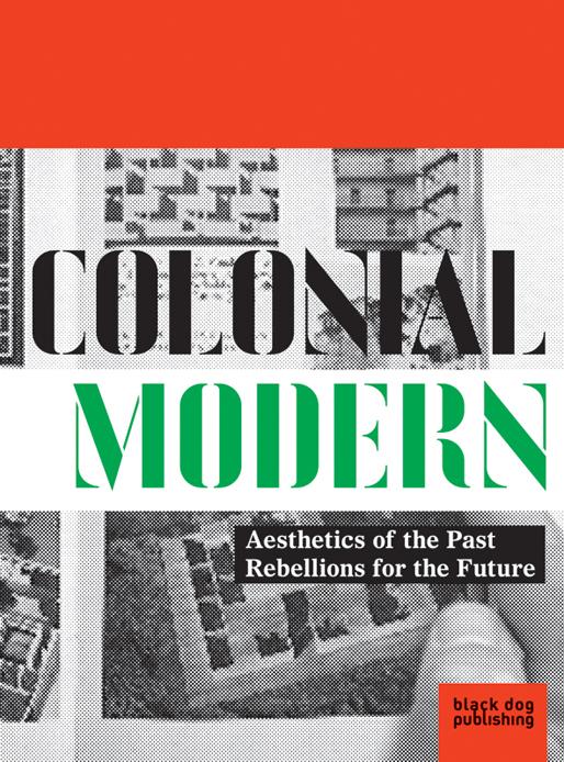 Colonial Modern | black dog publishing, 2010