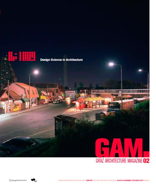 Design Science in Architecture   Graz Architektur Magazine, 2005