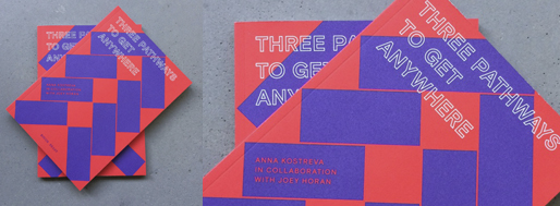 Three Pathways to Get Anywhere | Anna Kostreva, Rough Beast 2015