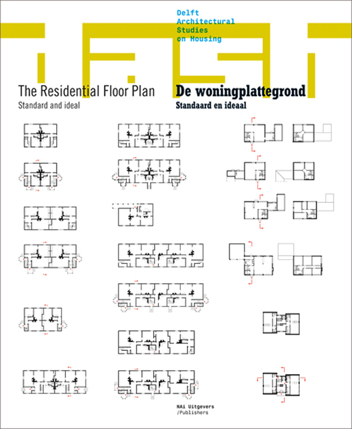 DASH 04: The Residential Floor Plan - Standard and Ideal | NAi publishers
