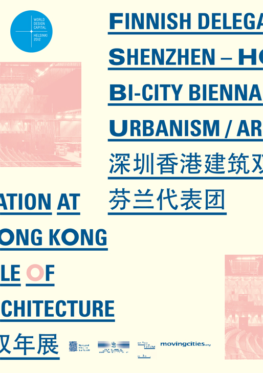 Finnish delegation at Shenzhen Biennale of Urbanism\Architecture | 6-8 Dec 2011