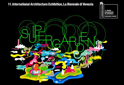 Supergarden | Singapore Pavilion 2008 Venice Architecture Biennale